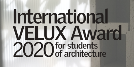 International VELUX Award 2020 for students of architecture